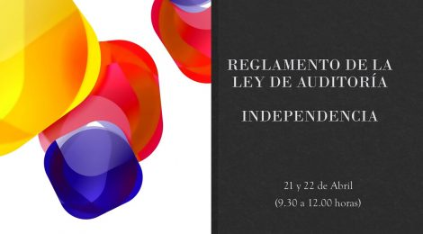 REGLAMENTO DE LA LEY DE AUDITORÍA. INDEPENDENCIA